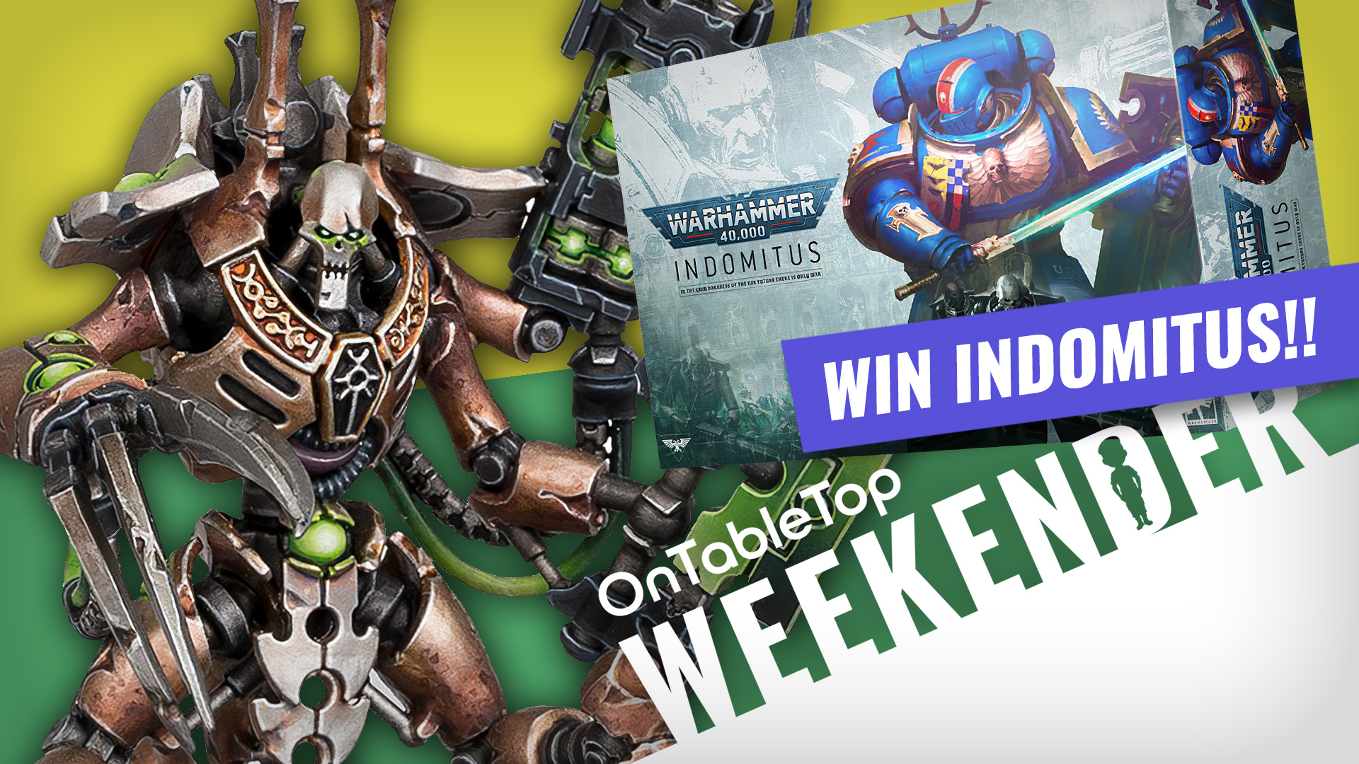 Weekender: WIN Warhammer 40K Indomitus + New Necrons & Space Marines; Epic Win Or Epic Fail?