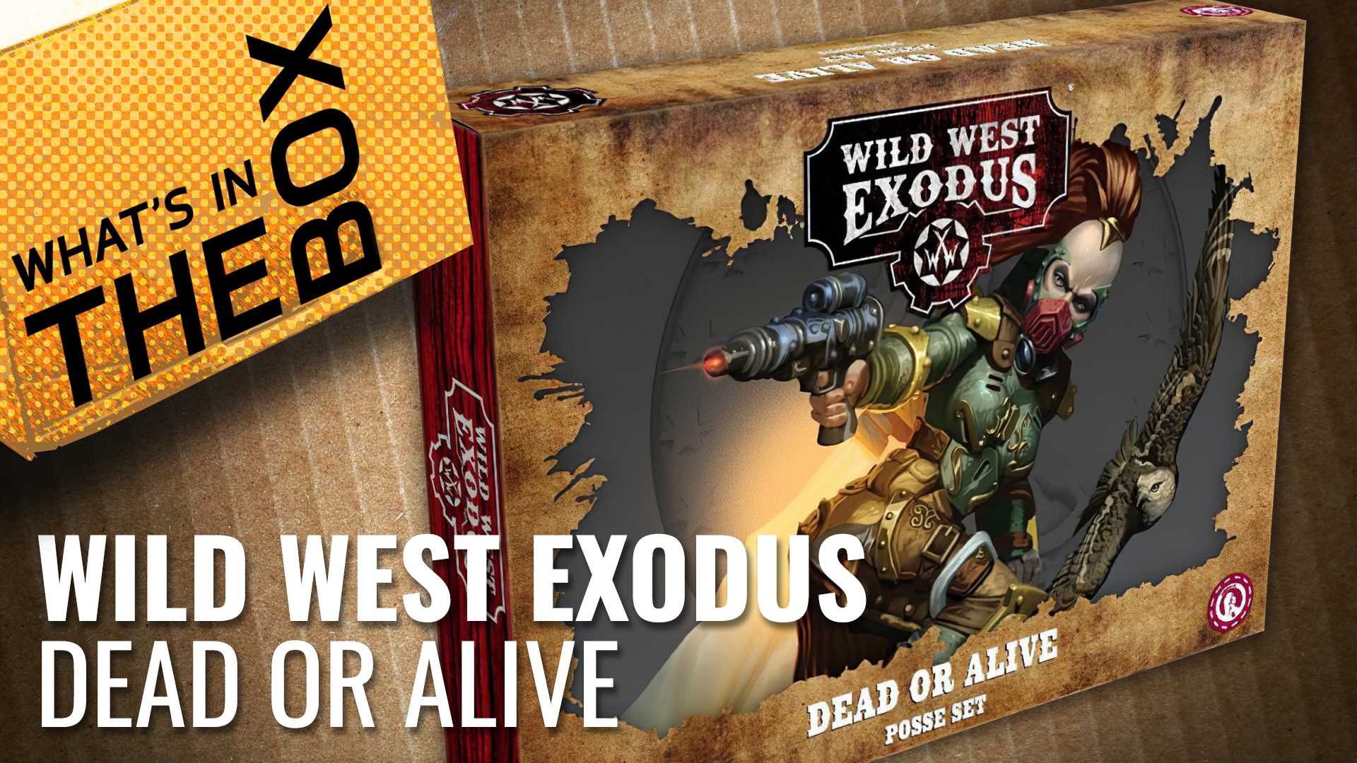 Unboxing: Wild West Exodus - Dead or Alive Posse