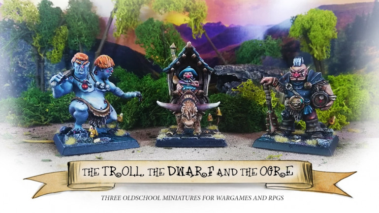 The Troll, the Dwarf and the Ogre