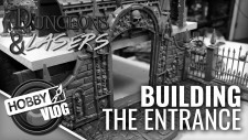 VLOG: D&D Display Dungeon Part #4 | Building The Entrance #DungeonBuild