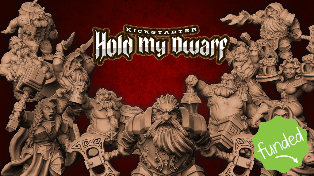 Hold My Dwarf Main - Miniatures Of Madness