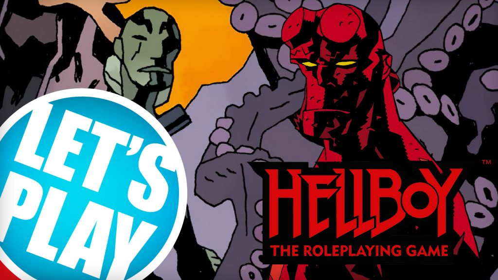 Let's Play - Hellboy: The Roleplaying Game