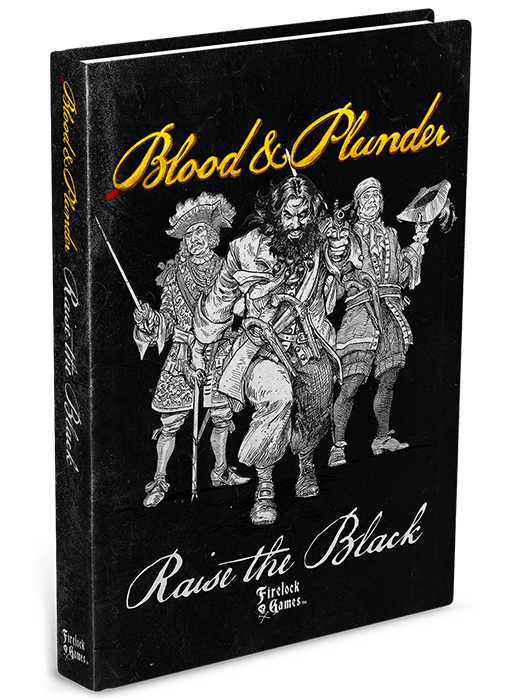 Raise The Black - Blood & Plunder