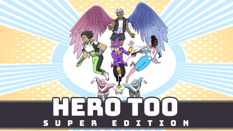 Hero Too: Super Edition