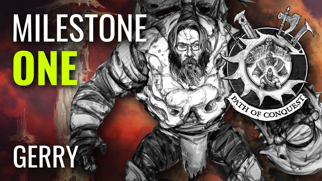 Milestone One Gerry Path Of Conquest The Spires