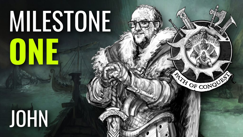 Milestone One John Path Of Conquest The Nords