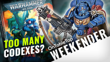 Weekender: 4 New Space Marine Codexes, 3 Too Many for Warhammer 40K?