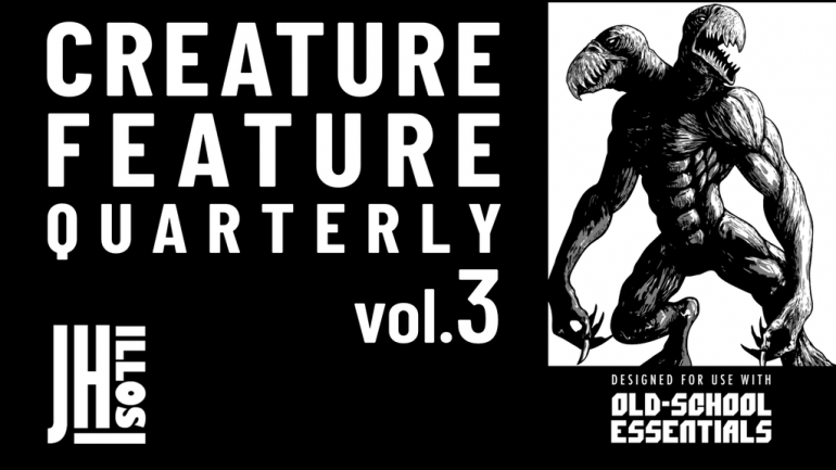 Creature Feature Quarterly Vol. 3 -for use with- OSE