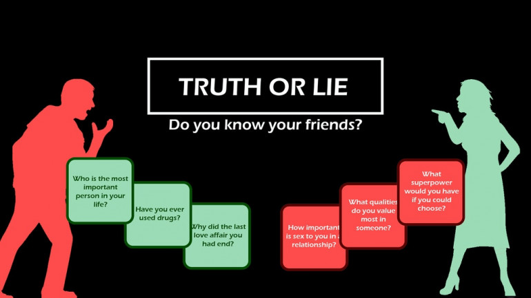 Truth or lie, do you know your friends?