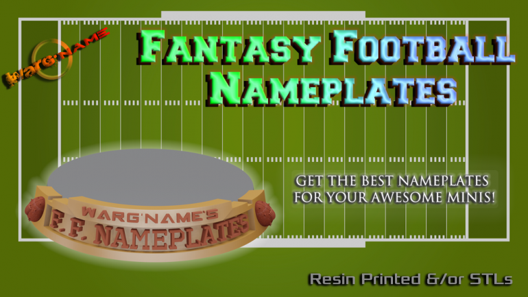 WARG'NAME: STL & Physical Nameplates for Fantasy Football!