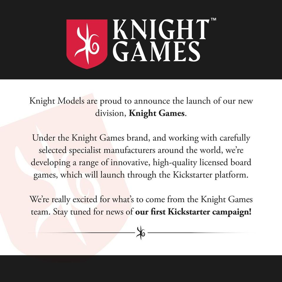 Knight Games Announcement - Knight Models