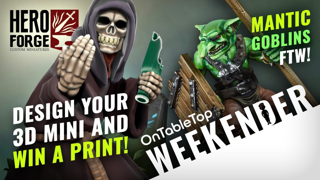 Win Your Hero Forge 2.0 Miniature Design & Mantic Goblins Their Best Army Yet? #Weekender