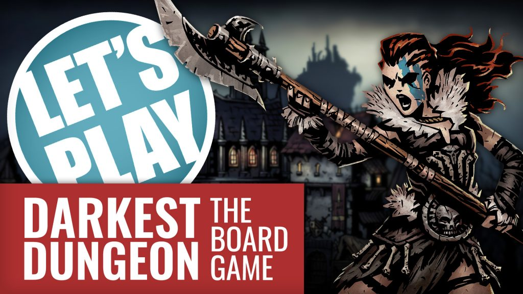 Let's Play - Darkest Dungeon: The Board Game | Mythic Games