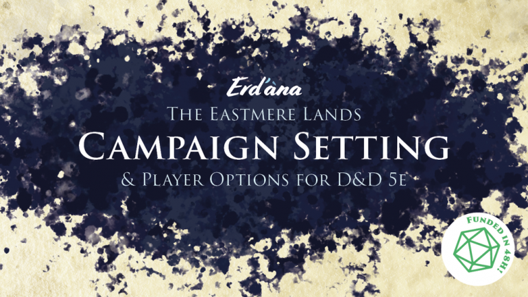 The Eastmere Lands - D&D 5e Campaign Setting