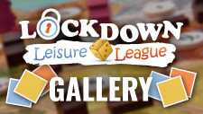 Lockdown Leisure League Gallery | Week Four (Final Week!)