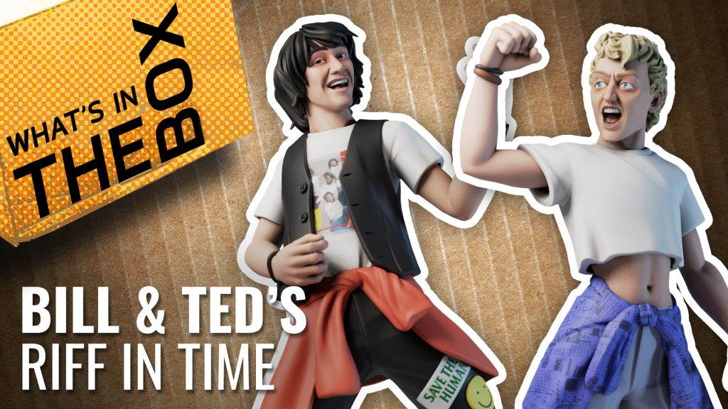 Unboxing: Bill & Ted's Riff In Time | Warcradle Studios