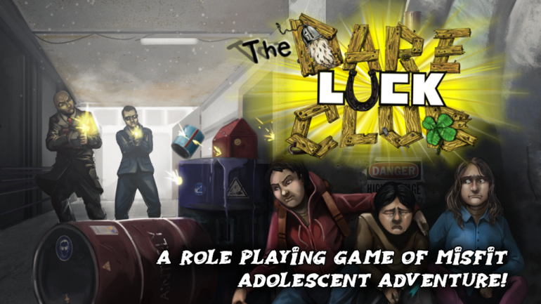 The Dare-Luck Club Role Playing Game