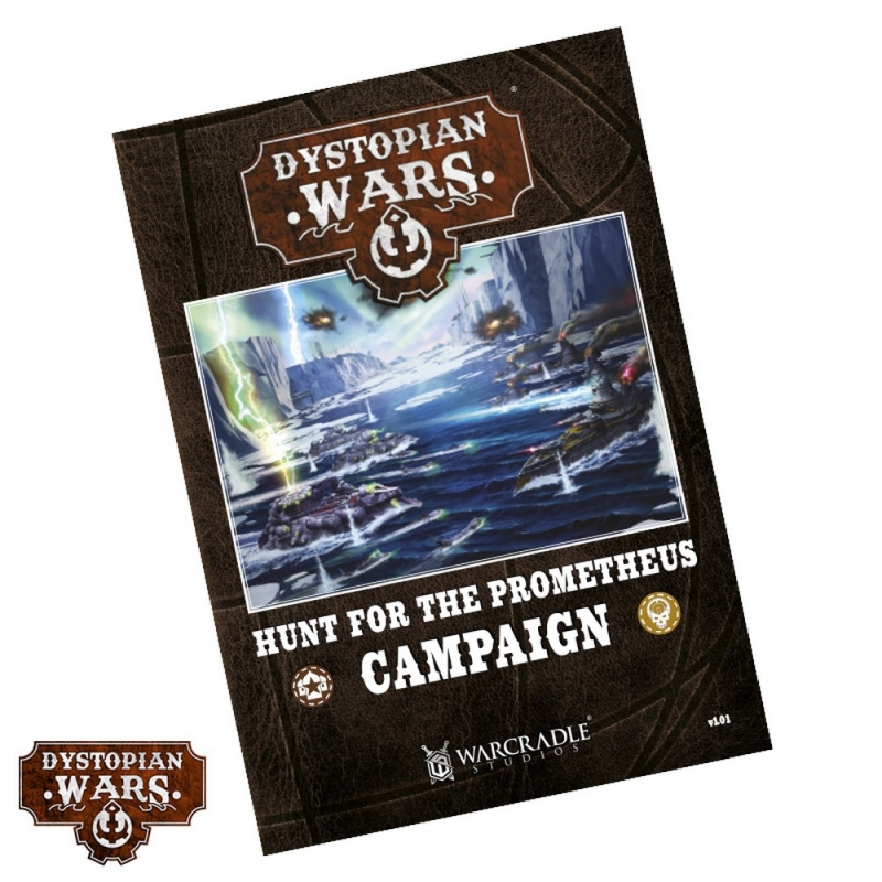 Hunt For The Prometheus Campaign - Dystopian Wars