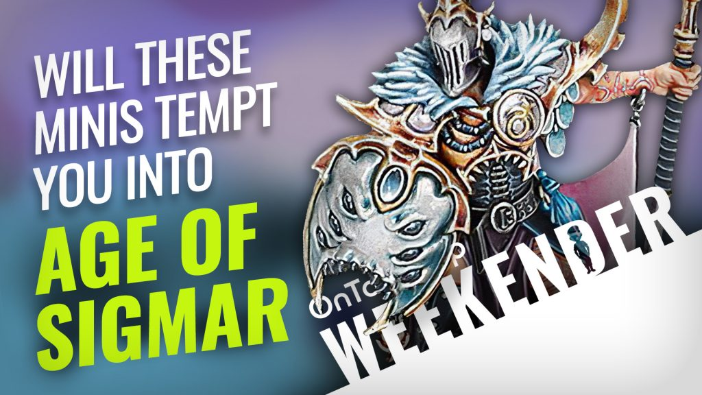 4 New Warcry Boxed Sets & Epic Age Of Sigmar Heroes; Which Would You Choose? + WIN Bill & Ted's Riff In Time #Weekender
