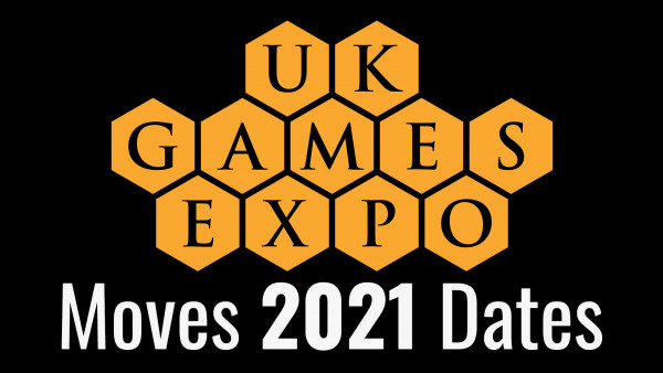 Big UK Games Expo 2021 News! Tabletop Gaming Expo Moves Dates