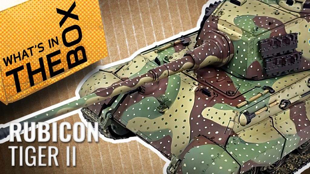 Unboxing---Rubicon---King-Tiger-coverimage