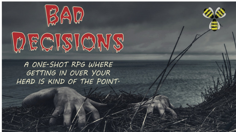 Bad Decisions, a horror zine RPG