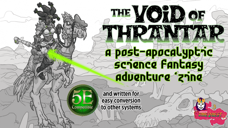 The Void of Thrantar - Zine Quest 3