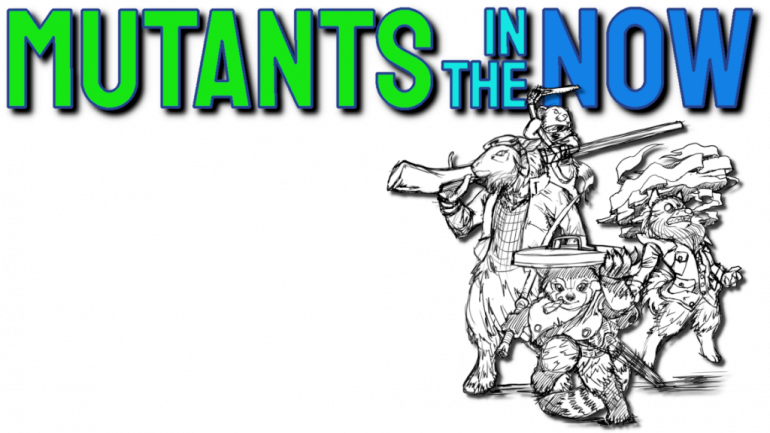 Mutants in the Now: a Modern-Mutant-Animal Zine RPG!