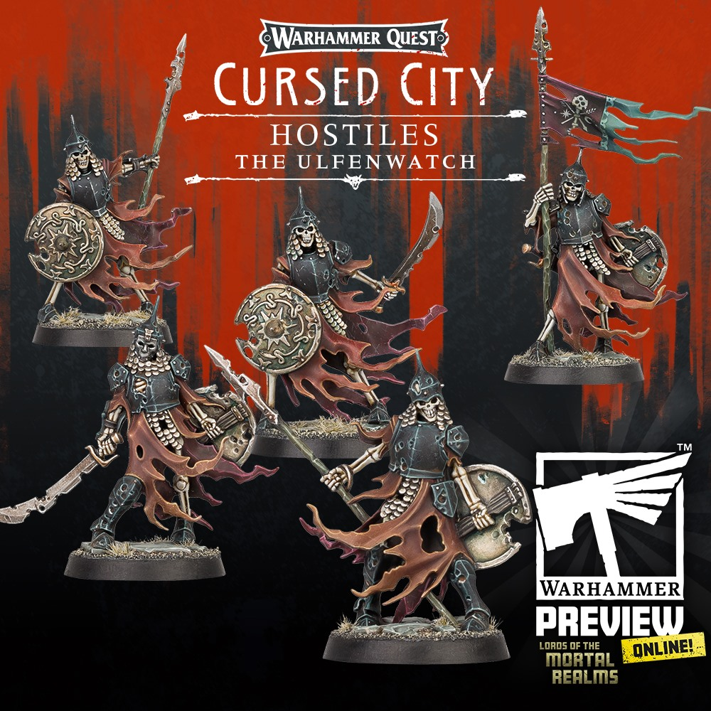 The Ulfenwatch #2 - Warhammer Quest Cursed City