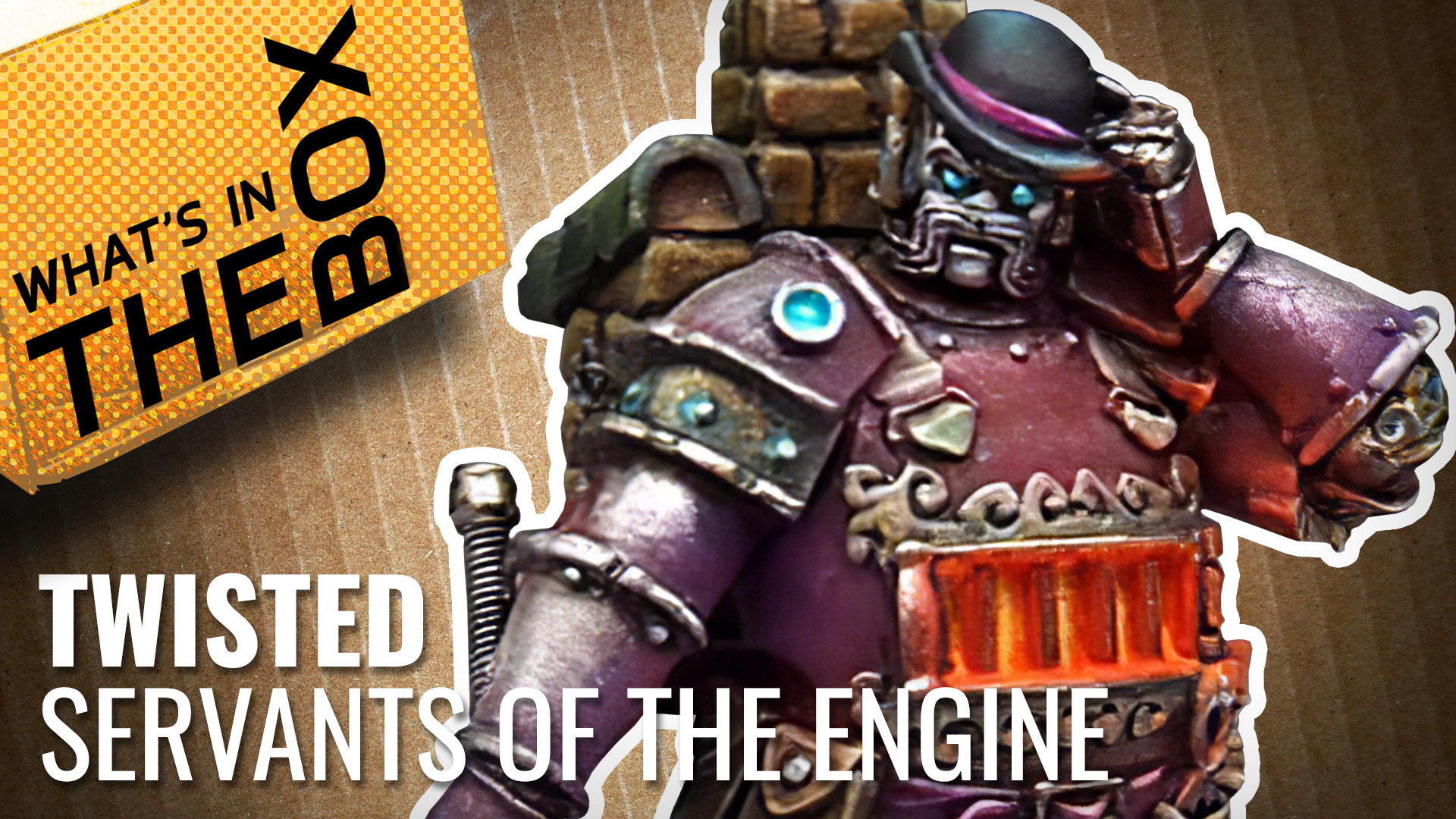 Unboxing---Servants-Of-The-Engine-coverimage