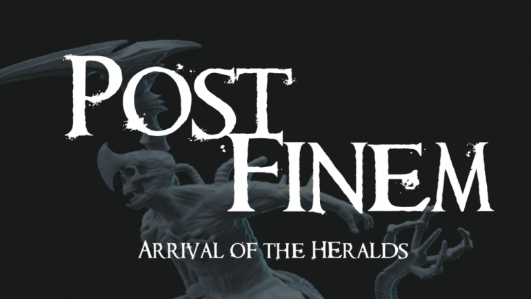 Post Finem: Arrival of the Heralds- 3D Printable Miniatures