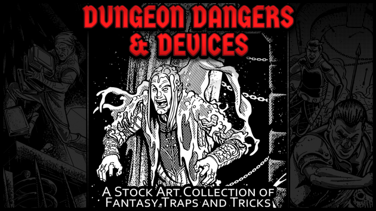 Dungeon Dangers & Devices