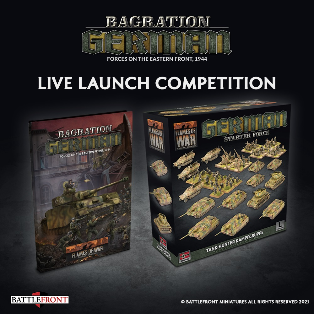 Bagration German Live Launch Competition - Flames Of War