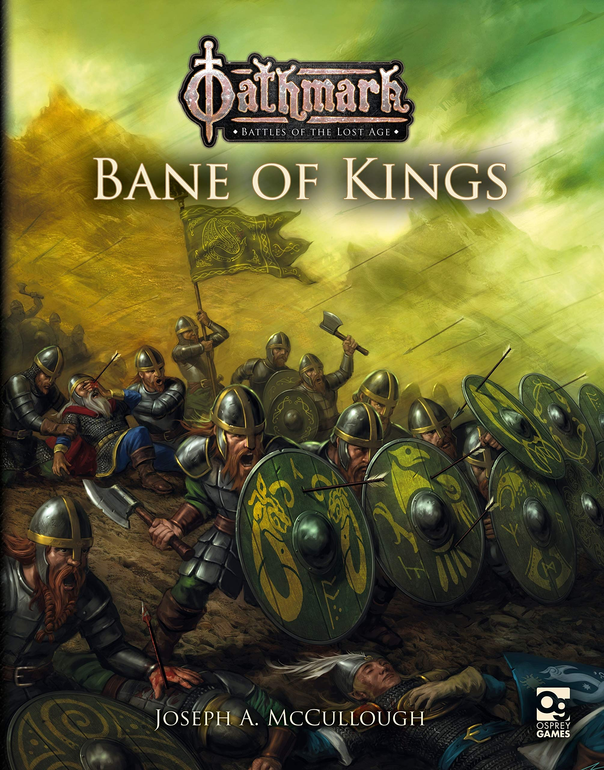 Bane Of Kings - Oathmark Battles Of The Lost Age