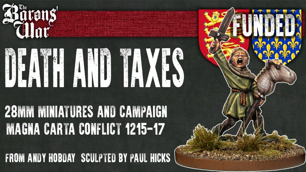 Death And Taxes Funded - The Barons War