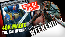 Must-See Ratkin Minis + Grimdark 40K Magic: The Gathering?! #OTTWeekender