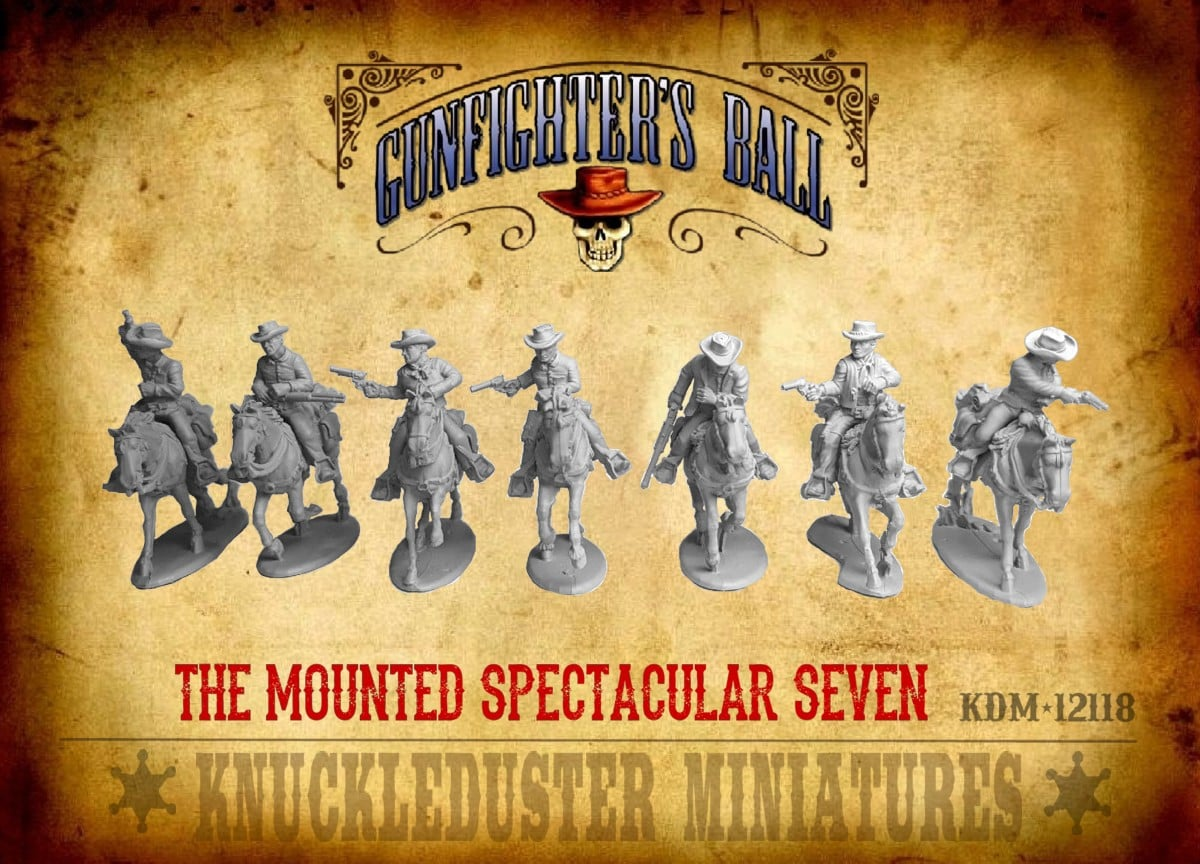 The Mounted Spectacular Seven - Knuckleduster Miniatures