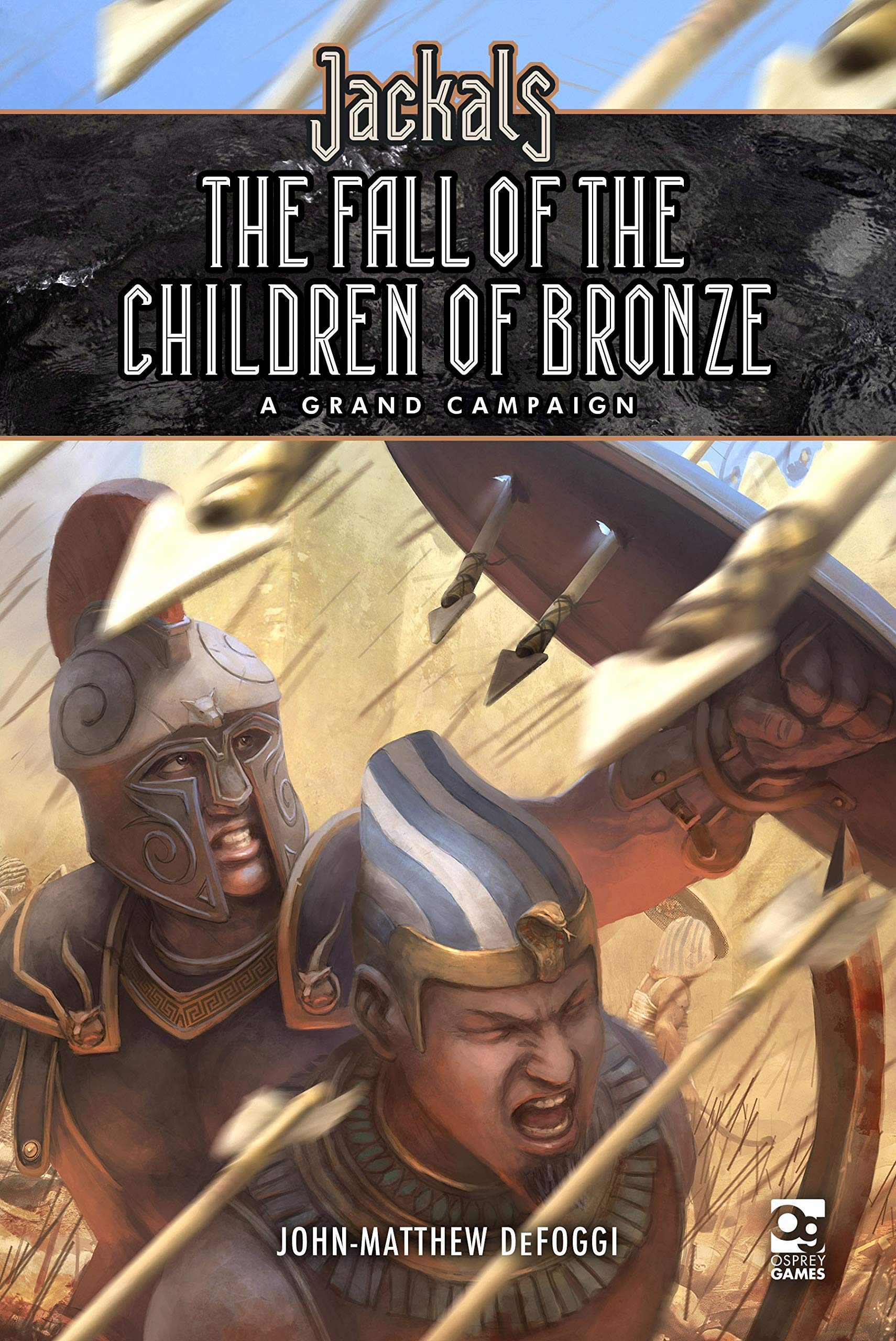 Jackals The Fall Of The Children Of Bronze - Osprey Games