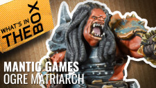 Unboxing: Ogre Matriarch | Kings of War: Vanguard