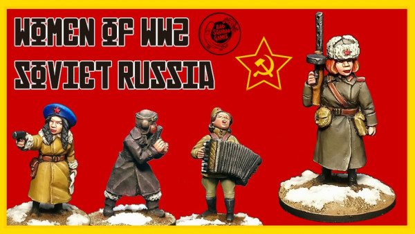 Bad Squiddo's Women Of WWII Soviet Russia Kickstarter Funded!