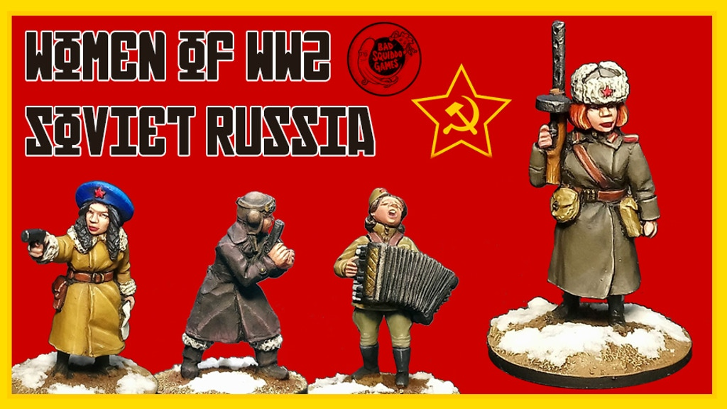 Women Of WWII Soviet Russia - Bad Squiddo Games