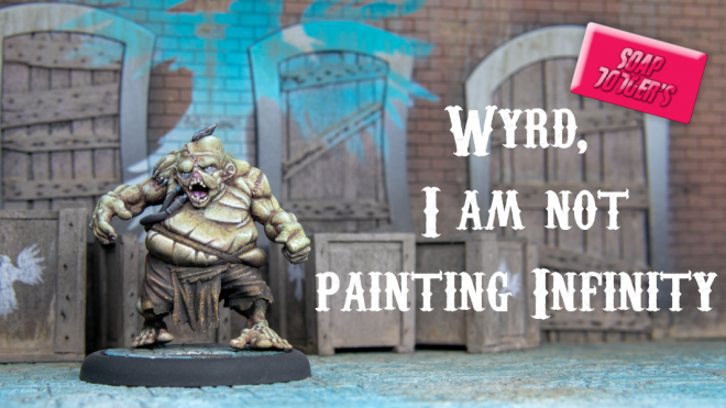 Wyrd, I am not painting Infinity