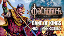Bane Of Kings First Impressions | Oathmark: Battles Of The Lost Age