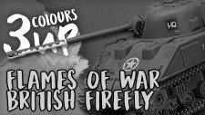 Flames Of War Painting Tutorial – Sherman Firefly [7 Days Early Access]