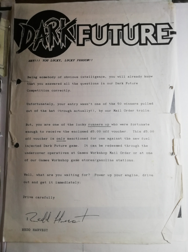 Having a rummage through my old rulebook file for Dark Future i found a letter I got in 1988 when I win a £5 voucher off the game which was £20 at the time. I like that it was written from the point of view of Red Harvest one of the op characters