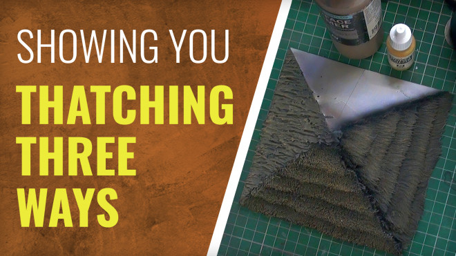 Gerry Can Show You Thatching Techniques For Wargaming Terrain!