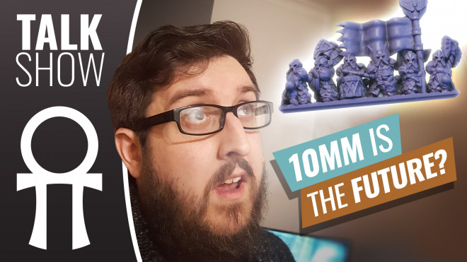 Cult Of Games XLBS: 10mm Is The Future Of Fantasy Wargaming! Right?!