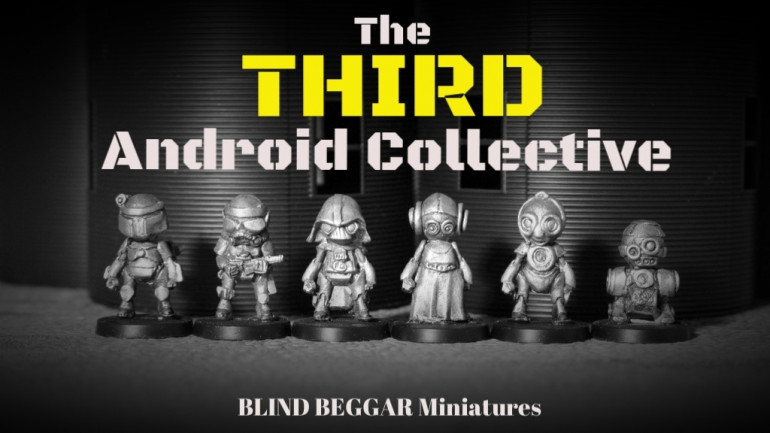 The Third Android Collective. White metal Sci-Fi miniatures
