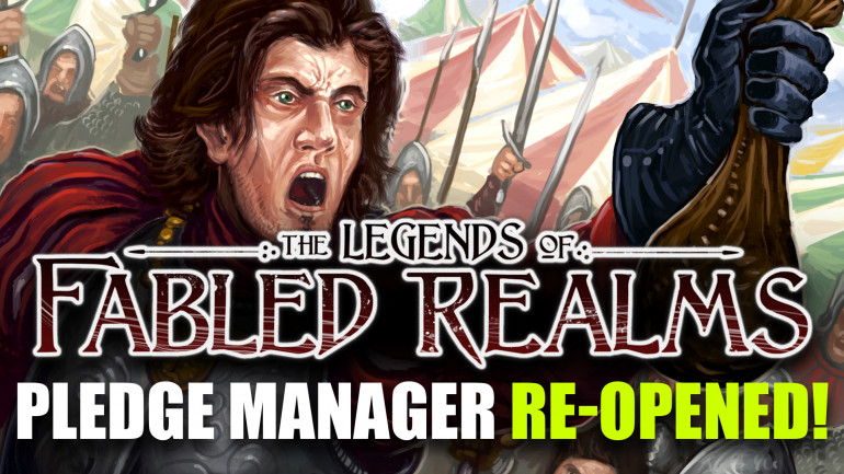 4Ground Re-Open Fabled Realms Pledge Manager For Late Backers!