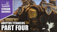 Stream Archives: Painting Adeptus Titanicus Part Four